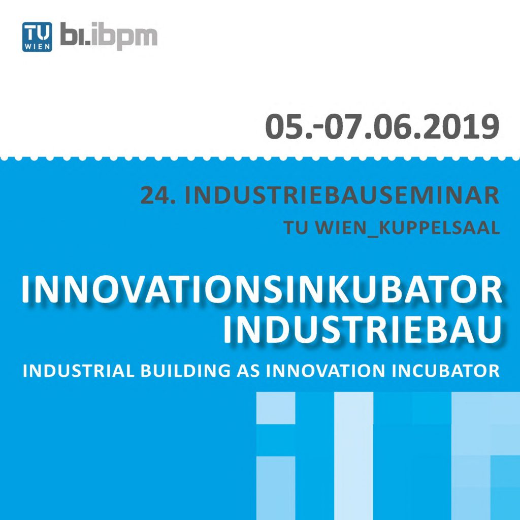 "24. Industriebauseminar: ""Innovationsinkubator Industriebau"""