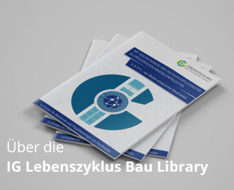 NEU: Die App der IG Lebenszyklus Bau